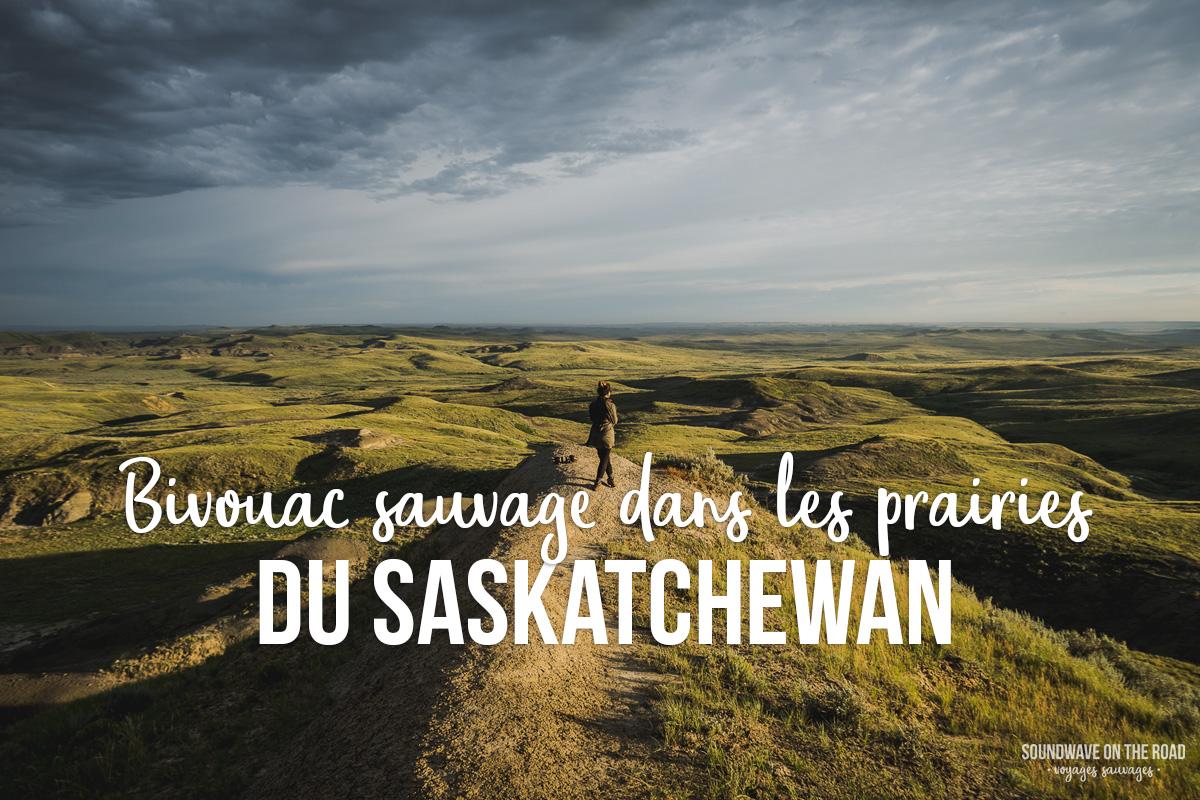 Bivouac sauvage dans les Prairies du Saskatchewan